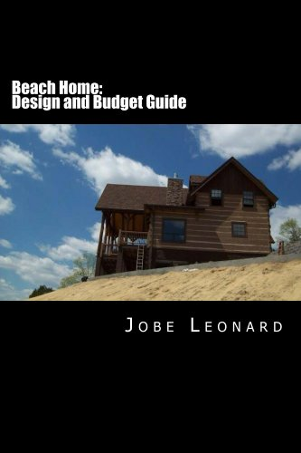 Beach Home: Budget, Design, Estimate, and Secure Your Best Price