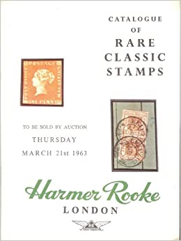 Rare Classic Stamps (Stamp Auction Catalog) (Harmer Rooke