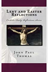 Lent and Easter Reflections (Catholic Daily Reflections Series) (Volume 2) Paperback