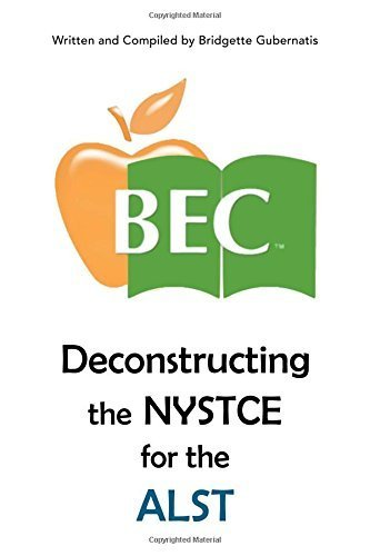 Deconstructing the NYSTCE for the ALST by Bridgette Gubernatis (2016-01-21)