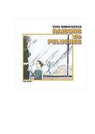 Raisons de peluches : Album de dessins par Yves Hirschfeld
