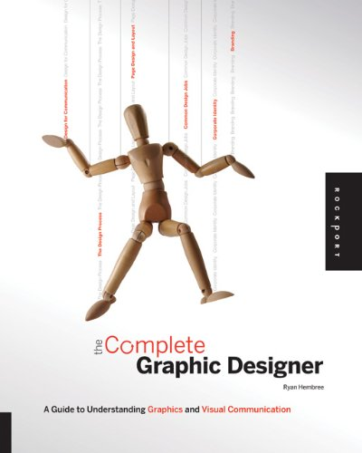 Read Online The Complete Graphic Designer: A Guide to Understanding Graphics and Visual Communication pdf epub