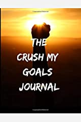 The Crush My Goals Journal Paperback