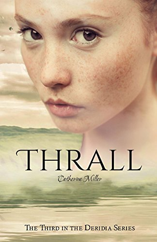 Thrall (Deridia Book 3)