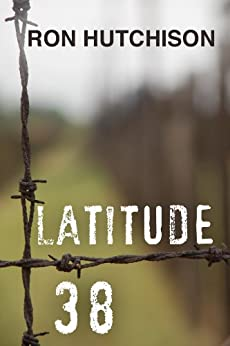 LATITUDE 38 by [Hutchison, Ron]