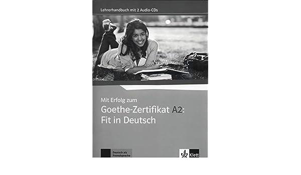 Mit Erfolg Zum Goethe Zertifikat Lehrerhandbuch A2 Fit In Deutsch