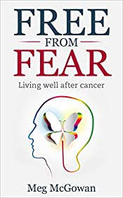 Free From Fear: living well after cancer