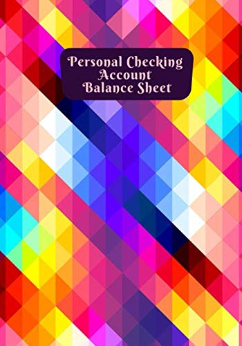 Personal Checking Account Balance Sheet: Account Balance Register Book Planner Journal, Personal Checking Accounting Tracker for Bookkeeping, Debit ... Finance Firms (Money Management Logs)