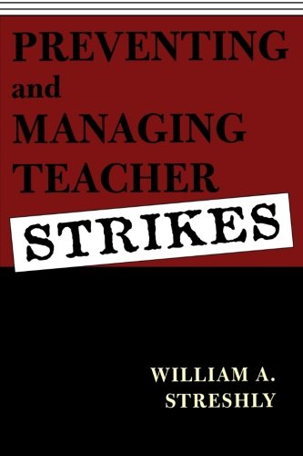Preventing and Managing Teacher Strikes