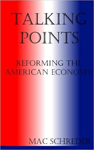 Talking Points: Reforming the American Economy
