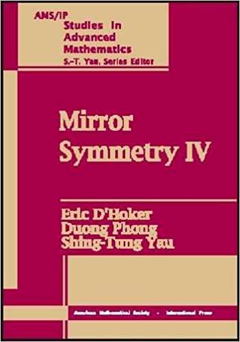 Mirror Symmetry IV: Pt.4 (AMS/IP Studies in Advanced Mathematics)
