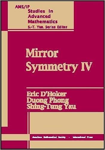 Book Mirror Symmetry IV: Pt.4 (AMS/IP Studies in Advanced Mathematics)