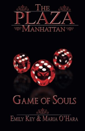 Game of Souls (The Plaza Manhattan) (Volume 3) (German Edition)