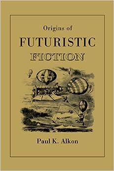 Book Origins of Futuristic Fiction