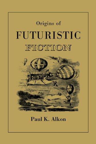 Origins of Futuristic Fiction PDF