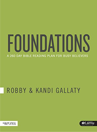 Foundations: A 260-Day Bible Reading Plan for Busy Believers (Journal) (Foundation Life)