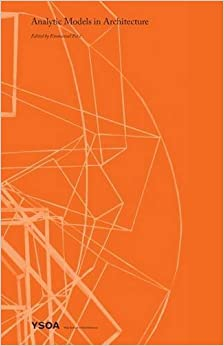 Book Analytic Models in Architecture (2015-10-01)