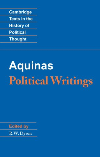 Aquinas: Political Writings (Cambridge Texts in the History of Political Thought)