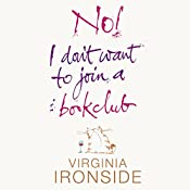 No! I Don't Want to Join a Bookclub | Virginia Ironside