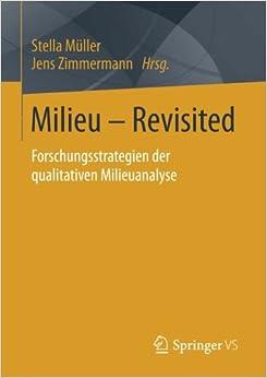 Book Milieu – Revisited: Forschungsstrategien der qualitativen Milieuanalyse (German Edition)