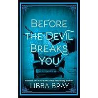 Before the devil breaks you: Libba Bray