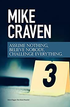 Assume Nothing, Believe Nobody, Challenge Everything: Featuring DI Avison Fluke by [Craven, Mike]
