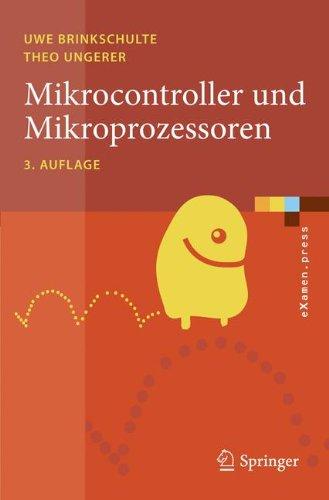 Mikrocontroller und Mikroprozessoren (eXamen.press) (German Edition)