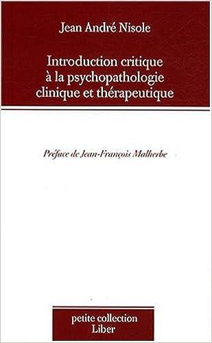 En ligne Introduction critique à la psychopathologie clinique et thérapeutique pdf epub