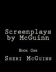 Screenplays by McGuinn: Book One