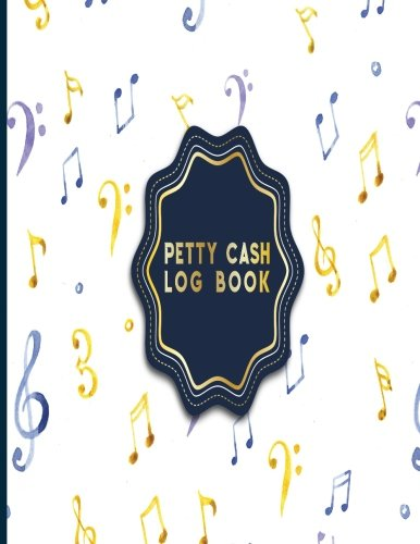 Download Petty Cash Log Book: Payment Record Tracker, Payment Record Book, Petty Cash Receipt Book, Manage Cash Going In & Out, Music Lover Cover (Petty Cash Log Books) (Volume 15) pdf