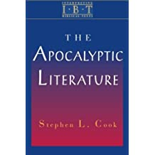The Apocalyptic Literature: Interpreting Biblical Texts Series by Stephen L. Cook (2003-11-01)