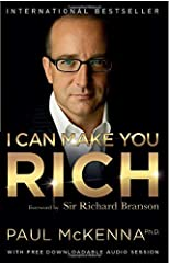 Do you want to make more money?Do you want to improve the quality of your life?Do you believe you can be rich?What if it's easier than you think? Over the past decade, Paul McKenna, Ph.D., has made a study of the mind-set of people who are ri...