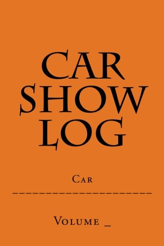 Ford Pickup Restoration (Car Show Log: Single Car Orange Cover (S M Car Journals))