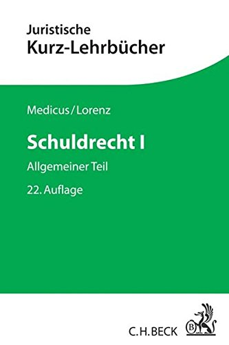 Schuldrecht I: Allgemeiner Teil Taschenbuch – 1. März 2018 Dieter Medicus Stephan Lorenz C.H.Beck 3406715443