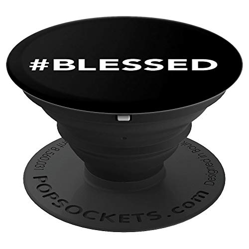 #Blessed - Christian Humor Humble Hash Tag Gift - PopSockets Grip and Stand for Phones and Tablets ()