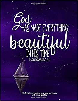 God Has Made Everything Beautiful In His Time Ecclesiastes 311