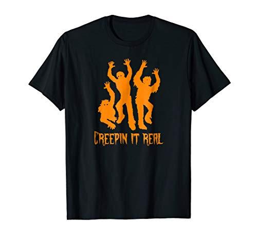 Creepin It Real T-Shirt Tee Zombie Halloween Costume -