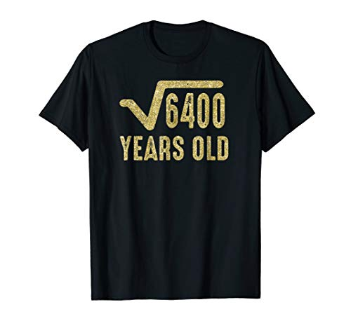Square Root of 4600 Shirt / 80th Birthday T Shirt (Gold) -