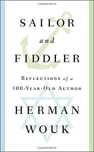 Sailor and Fiddler: Reflections of a 100-Year-Old Author cover
