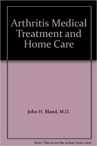 Arthritis Medical Treatment and Home Care