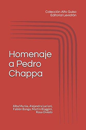 Alto Guiso: Homenaje a Pedro Chappa (Spanish Edition) [Fabian Marcelo Banga - Alba Murua - Alejandra Luciani - Martin Biaggini - Rosa Oviedo] (Tapa Blanda)
