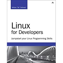 Linux for Developers: Jumpstart Your Linux Programming Skills