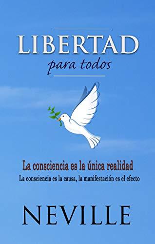 Libertad para Todos: Aplicación Práctica de la Biblia (Spanish Edition)