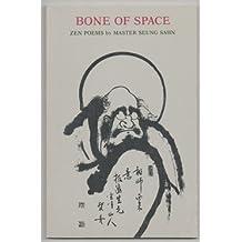 Bone of Space: Zen Poems (Wheel series)
