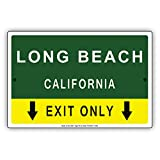 Long Beach California Exit Only With Pointer Arrow Direction Way Road Signs Alert Caution Warning Aluminum Metal Tin 8'x12' Sign Plate