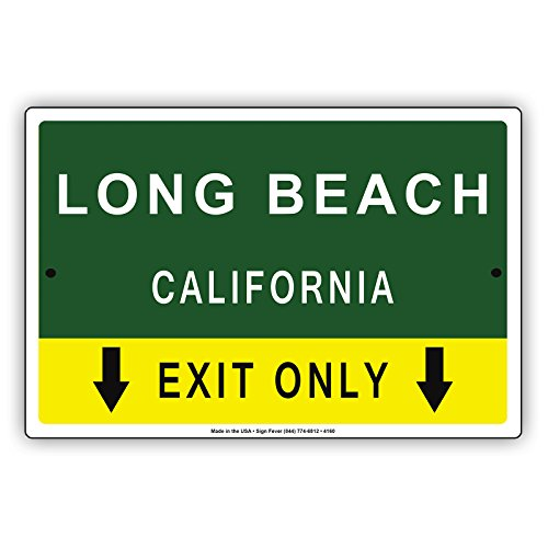 Long Beach California Exit Only With Pointer Arrow Direction Way Road Signs Alert Caution Warning Aluminum Metal Tin 8
