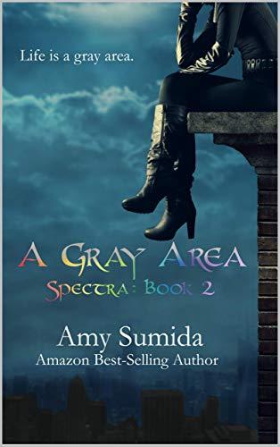 A Gray Area: Spectra: Book 2