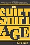 The Shift Age, David Houle, 1419681788