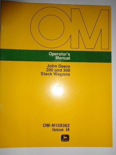 John Deere 200 and 300 Stack Wagon Operators Manual -