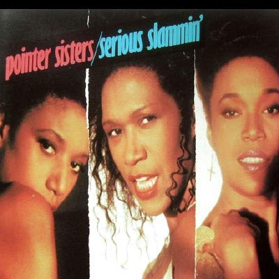Pointer Sisters - Serious Slammin' - RCA - PL86562 (Sister Funk 2)